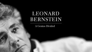 Leonard Bernstein – Das zerrissene Genie