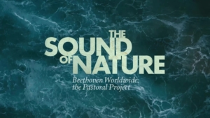 The Sound of Nature - Beethoven Pastoral Project